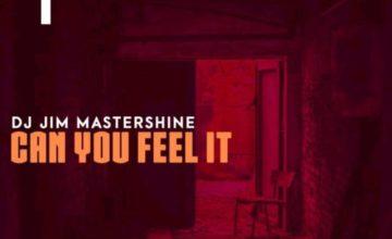 DJ Jim Mastershine – Can You Feel It (Original Mix)