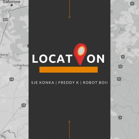 Sje Konka – Location ft. Robot Boii & Freddy K