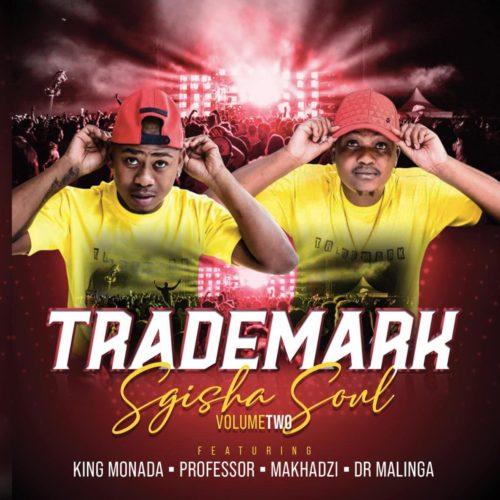 ALBUM: Trademark – Sgisha Soul Vol. 2