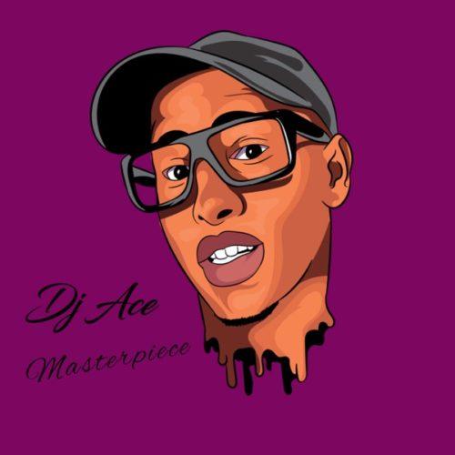 DJ Ace - Masterpiece - EP