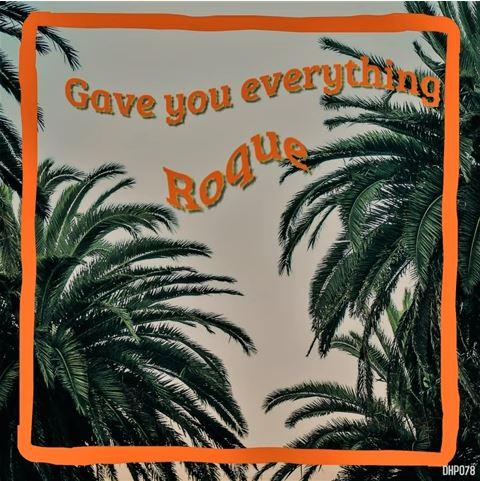 Gave you everything (Original Mix)