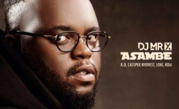 DJ Mr X - Asambe ft. K.O, Cassper Nyovest, Loki, Roii