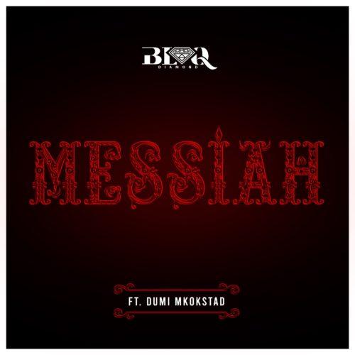 LYRICS: Blaq Diamond – Messiah ft. Dumi Mkokstad