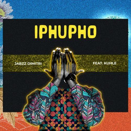 Jabzz Dimitri - Iphupho ft. Kuhle