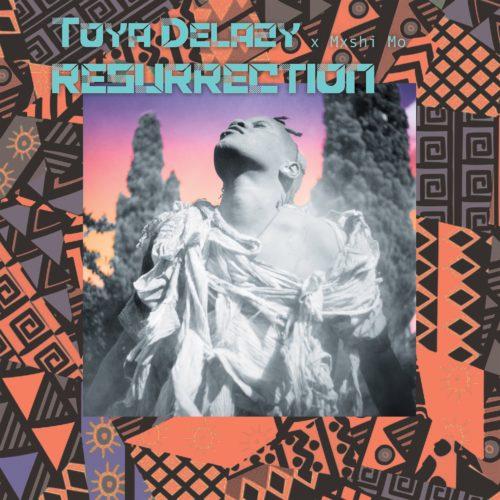 Toya Delazy - Resurrection