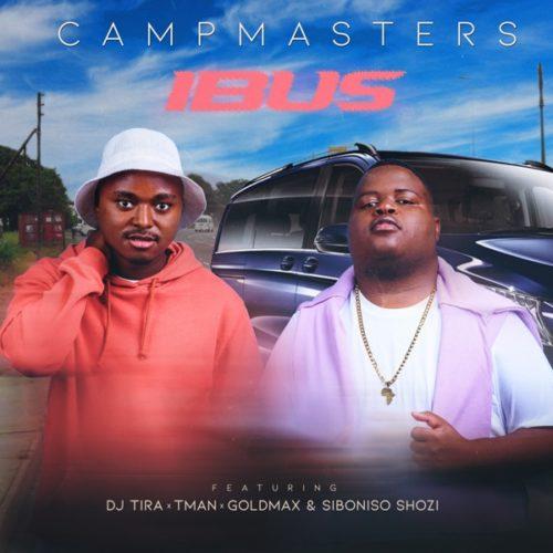CampMasters - iBus ft. T-Man, DJ Tira, Goldmax, Siboniso Shozi
