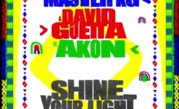 Master KG - Shine Your Light ft. David Guetta & Akon