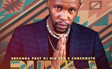 Sbhanga – Busisa ft. DJ Big Sky & Checkmate