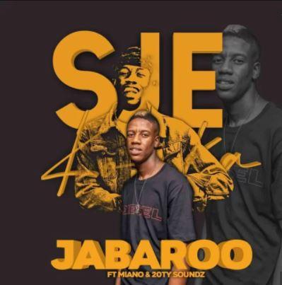 Sje Konka – Jabaroo ft. Miano & 20ty Soundz