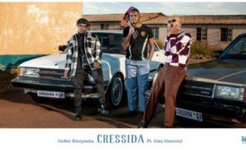 Imfezi Emnyama - Cressida ft. Blaq Diamond