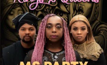 Ms Party, Lady Du, Josiah De Disciple - Kings X Queens