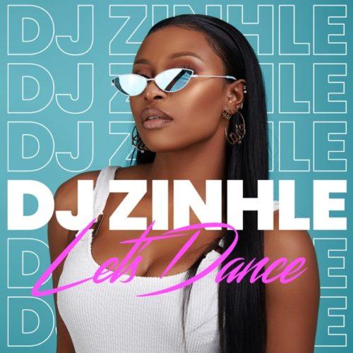 DJ Zinhle - Let's Dance - EP