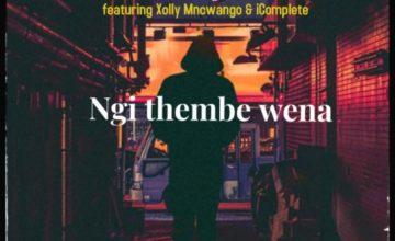 Jub Jub - Ngi Thembe Wena ft. Xolly Mncwango & iComplete