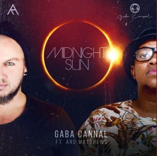 Gaba Cannal - Midnight Sun ft. Ard Matthews