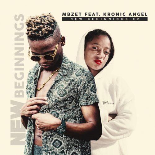 Mbzet & Kronic Angel  - New Beginnings - EP