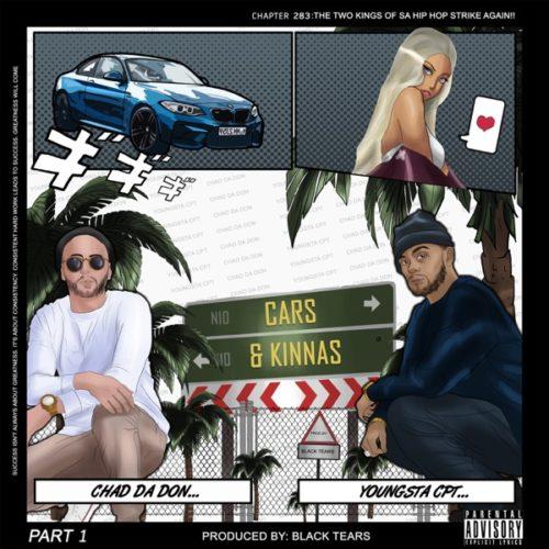 Chad Da Don - Cars & Kinnas ft. YoungstaCPT