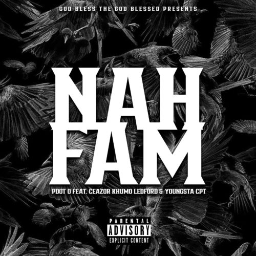 Nah Fam ft. YoungstaCPT