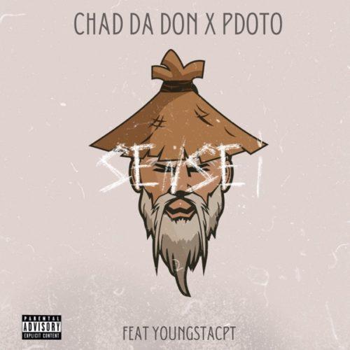 Chad Da Don & Pdot O - Sensei ft. YoungstaCPT