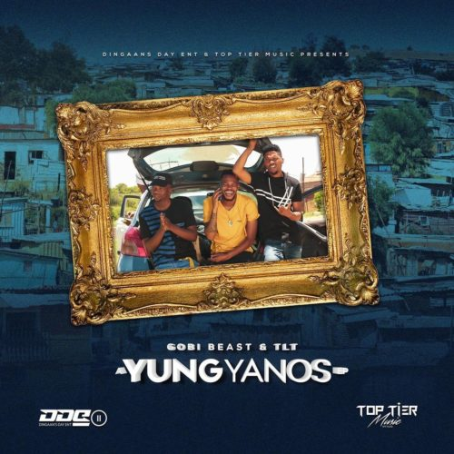 ALBUM: Gobi Beast & TLT – Yung Yanos