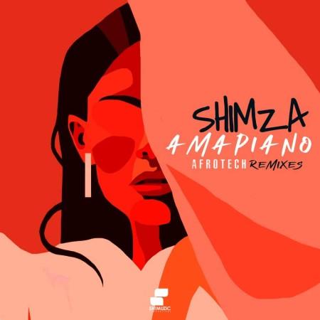 Shimza – Amapiano Afrotech Remixes - EP