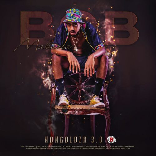 Bob Mabena – Nongoloza 3.0 - EP