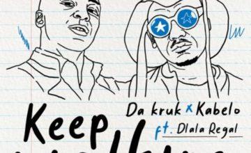 Da Kruk & Kabelo - Keep Walking ft. Dlala Regal