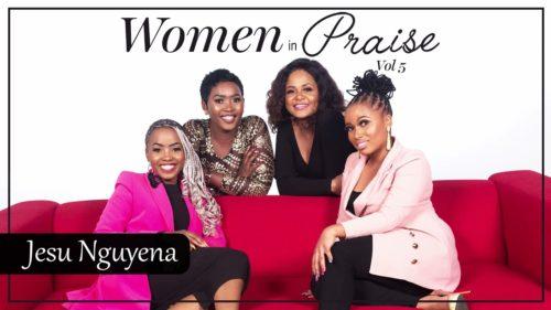 Women In Praise - Jesu Nguyena