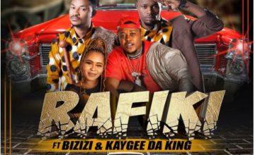 Ma Hazard - Rafiki ft. Bizizi & Kaygee Da King