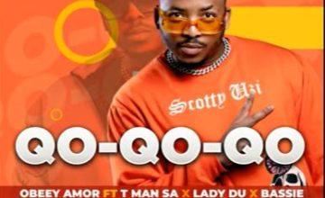 Obbey Amor - Qo-Qo-Qo-Qo ft. T-Man SA, Lady Du & Bassie