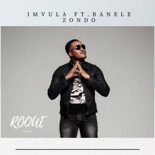 Roque – Imvula ft. Banele Zondo