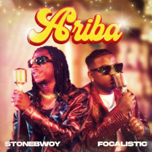 Stonebwoy & Focalistic – ARIBA
