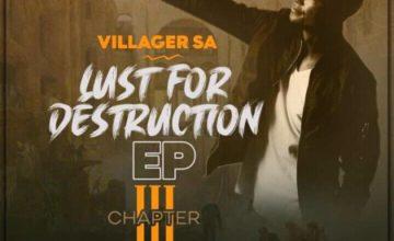 Villager SA – Lust For Destruction Chapter 3 - EP