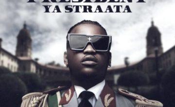 Focalistic - President Ya Straata - EP