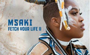 Msaki - Fetch Your Life II