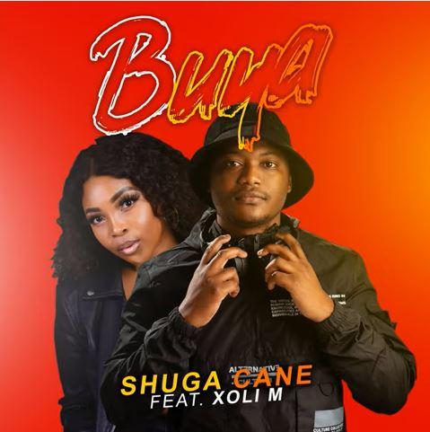Shuga Cane - Buya ft. Xoli M